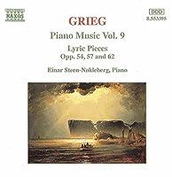 Piano Music 9 / Lyric Pieces