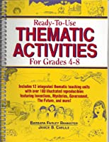 Ready-To-Use Thematic Activities for Grades 4-8