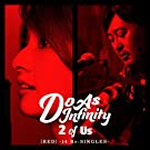 2 of Us [RED] -14 Re:SINGLES-(CD+BD)