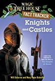 Knights and Castles: A Nonfiction Companion to Magic Tree House #2: The Knight at Dawn (Magic Tree House (R) Fact Tracker) (English Edition)