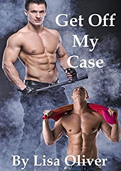Get Off My Case (Stockton Wolves Book 1) by [Oliver, Lisa]