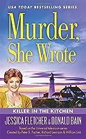 Murder, She Wrote: Killer in the Kitchen by Donald Bain Jessica Fletcher(2016-03-01)