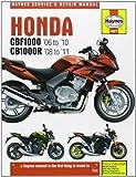 Honda Cbf1000 & Cb1000r (06-11). (Haynes Service & Repair Manual)