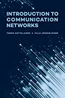 Introduction to Communication Networks (Artech House Communications and Network Engineering Series)