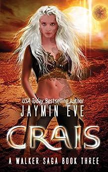 Crais (A Walker Saga Book 3) by [Eve, Jaymin]