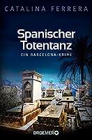 Spanischer Totentanz: Ein Barcelona-Krimi