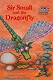 Sir Small and the Dragonfly (Step Into Reading: A Step 2 Book)