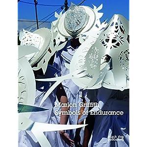 Marlon Griffith: Symbols of Endurance