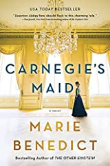 Carnegie's Maid: A Novel Kindle Edition
