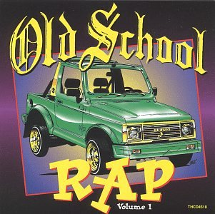 Vol. 1-Old School Rap