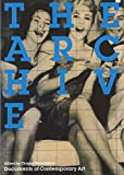 The Archive (Whitechapel: Documents of Contemporary Art) 画像