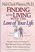 Finding and Living With the Love of Your Life