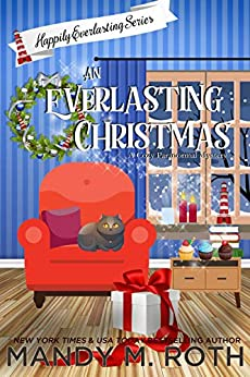 An Everlasting Christmas (The Happily Everlasting Series Book 7) by [Roth, Mandy M.]