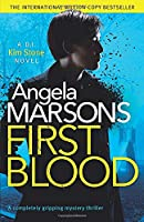 First Blood: A completely gripping mystery thriller