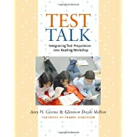 Test Talk: Integrating Test Preparation into Reading Workshop (English Edition)