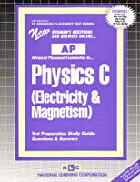 Physics C Electricity & Magnetism (Advanced Placement Test Series)