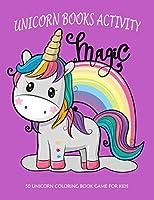 Unicorn Books Activity: 50 Unicorn Coloring Book Game For Kids