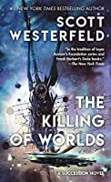 The Killing of Worlds (Succession)