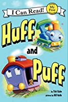 Huff and Puff (My First I Can Read)