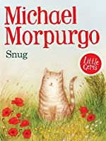 Snug by Michael Morpurgo(1905-07-04)