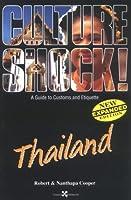 Culture Shock! Thailand (Culture Shock! A Survival Guide to Customs & Etiquette)