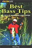 Falcon Best Bass Tips: Secrets of Successful Lure Fishing (Falcon Guides Fishing) 画像