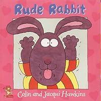 Rude Rabbit