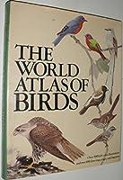 World Atlas of Birds
