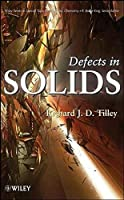 Defects in Solids by Richard J. D. Tilley(2008-10-20)