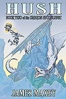 Hush (Dragon Apocalypse)