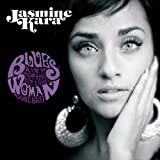 Blues Ain't Nothing But A Good Woman Gone Bad / Jasmine Kara (CD - 2012)