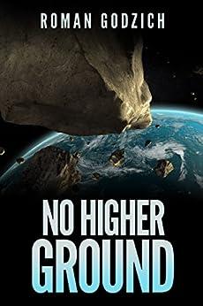 No Higher Ground: (A Sam Czerny Novel - Book One) by [Godzich, Roman]