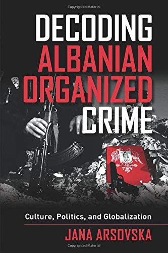 Download Decoding Albanian Organized Crime 0520282817