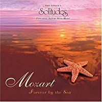 Mozart Forever By the Sea by Solitudes (2006-10-26)