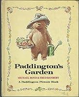PADDINGTON'S GARDEN (A Paddington Picture Book)