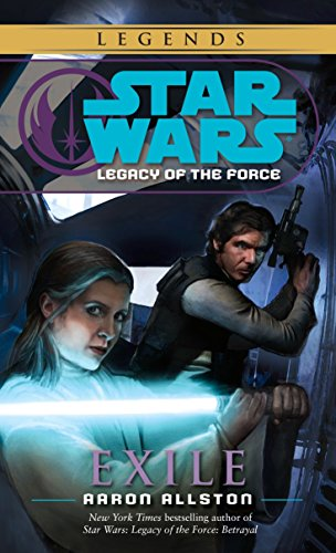Exile: Star Wars Legends (Legacy of the Force) (St...