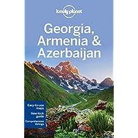 Lonely Planet Georgia, Armenia & Azerbaijan (Lonely Planet Travel Guide)
