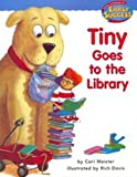 Tiny Goes to the Library (Early Success)