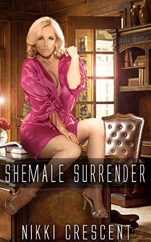 Download Shemale Surrender (First Time With a Futanari Erotica) (English Edition) B00I2UW4O0