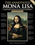 The Annotated Mona Lisa: A Crash Course in Art History from Prehistoric to Post-Modern (Annotated Series) 画像