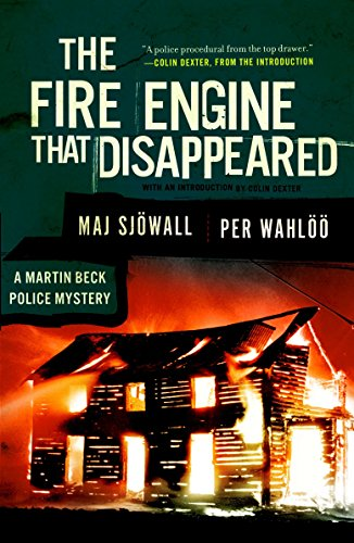 Download The Fire Engine that Disappeared: A Martin Beck Police Mystery (5) (Martin Beck Police Mystery Series) 0307390926