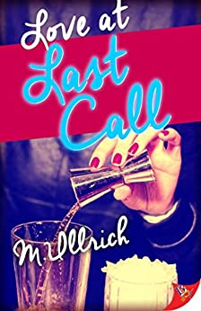 Love at Last Call by [Ullrich, M.]