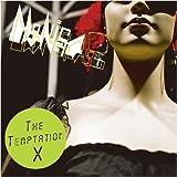 The Temptation X