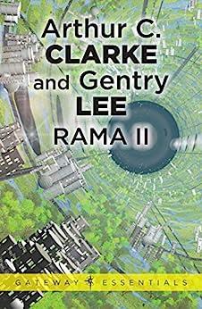 Rama II (Rama Series Book 2) by [Clarke, Arthur C., Lee, Gentry]
