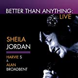 Better Than Anything: Live