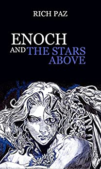 Enoch and the Stars Above by [Paz, Rich]