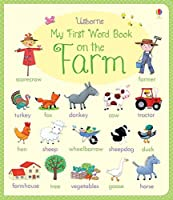 My First Word Book: On the Farm (Very First Words)