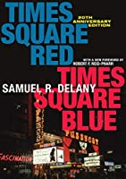 Times Square Red, Times Square Blue 20th Anniversary Edition (Sexual Cultures)