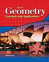 Glencoe Geometry: Concepts and Applications, Student Edition (GEOMETRY: CONCEPTS & APPLIC)