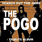 Search Out The Jams THE POGO tribute album 画像